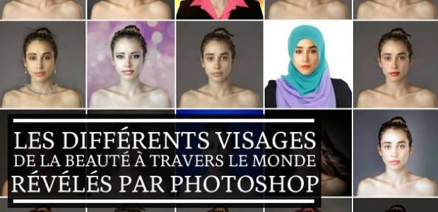 Les différents visages de la beauté à travers le monde, révélés par Photoshop