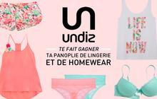 Concours — Gagne ta panoplie de lingerie et de homewear avec Undiz