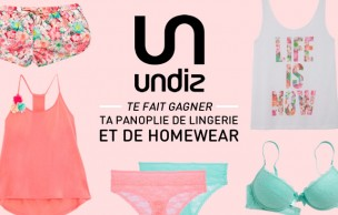 Lien permanent vers Concours — Gagne ta panoplie de lingerie et de homewear avec Undiz