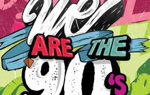 10×2 places à gagner pour la We Are The 90's à Paris ET à Montpellier !