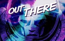 Out There, le jeu mobile qui a tout d'un grand