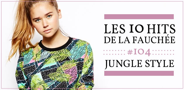 Les 10 Hits de la Fauchée #104 — Jungle Style