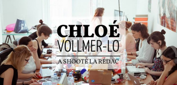 Chloé Vollmer-Lo a capturé la rédac en photos