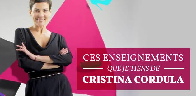 Ces enseignements que je tiens de Cristina Cordula