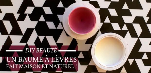 DIY Beauté — Un baume à lèvres naturel et économique !