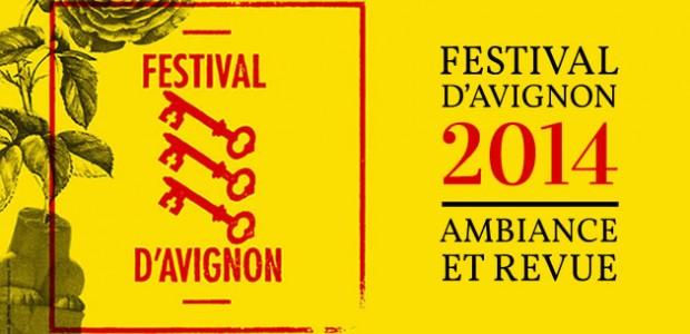 Festival d'Avignon 2014 : ambiance et revue