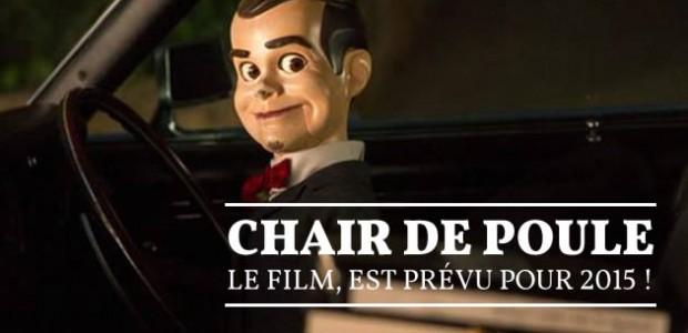 Chair de Poule, le film, est prévu pour 2015 !