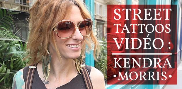 Kendra Morris fait son Street Tattoos