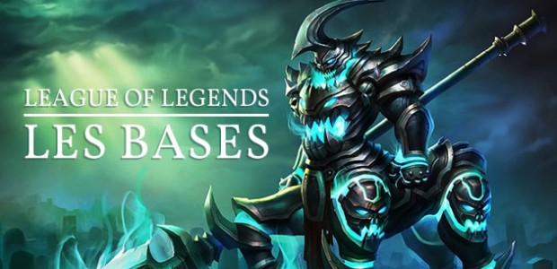 League of Legends – les bases