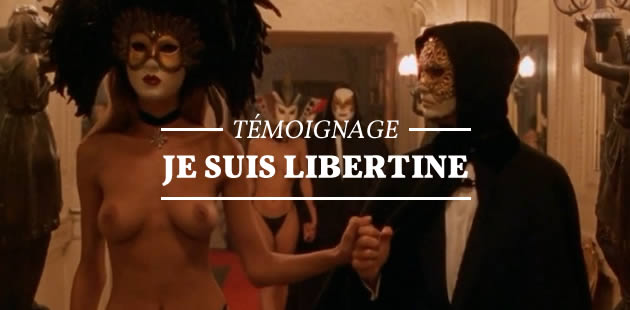 Je suis libertine — Témoignage