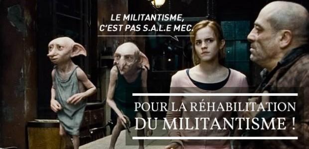 Pour la réhabilitation du militantisme !