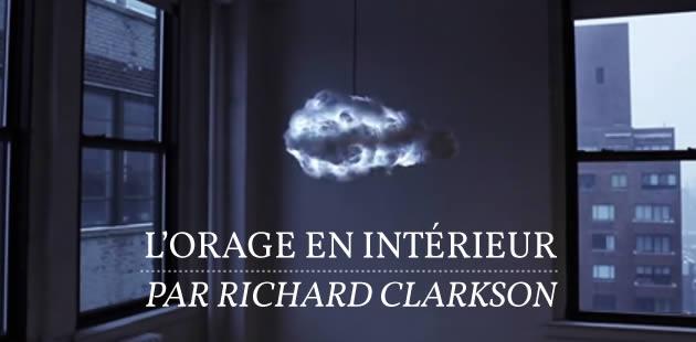 L'orage en intérieur, par Richard Clarkson