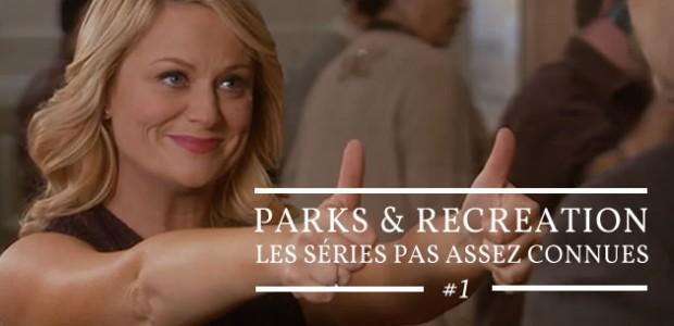 Parks & Recreation – Les séries pas assez connues #1