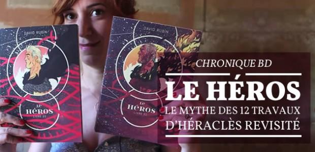 Le Héros, le mythe des 12 Travaux d'Héraclès revisité – Chronique BD