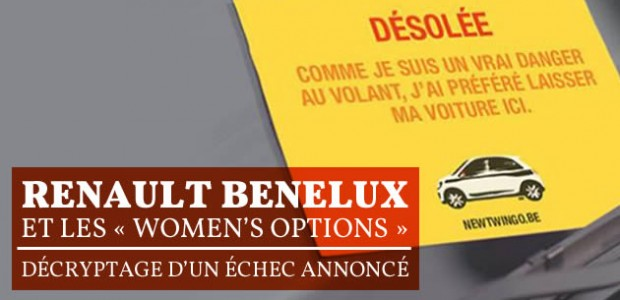 Renault Benelux et les « Women's options » : décryptage d'un échec annoncé