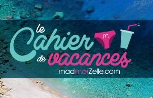 Lien permanent vers Le Cahier de Vacances madmoiZelle est là ! (jour 7)