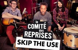 Lien permanent vers Comité des Reprises #5 – Skip the Use, « The Story of Gods and Men »