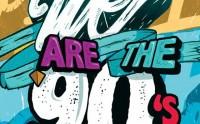 10×2 places à gagner pour la We Are The 90′s du vendredi 11 juillet 2014 !