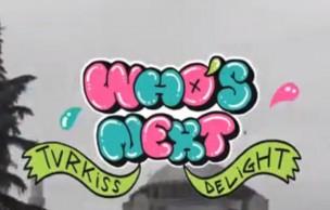 Lien permanent vers Who's Next 2014, Turkiss Delight : le résumé !