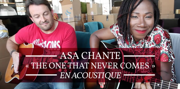 Asa chante « The one that never comes » en acoustique