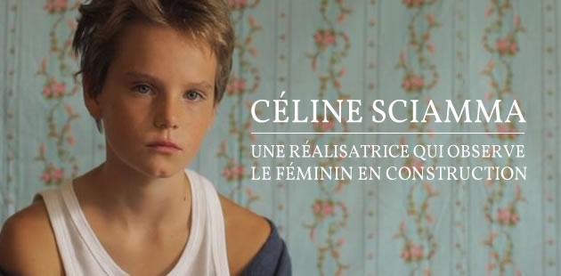 Céline Sciamma, une réalisatrice qui observe le féminin en construction