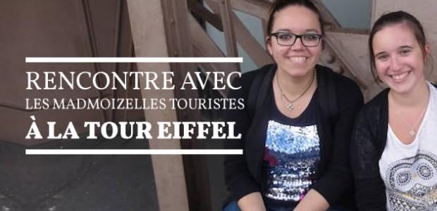Rencontre avec les madmoiZelles touristes à la tour Eiffel