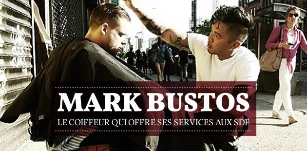 Mark Bustos, le coiffeur qui offre ses services aux SDF