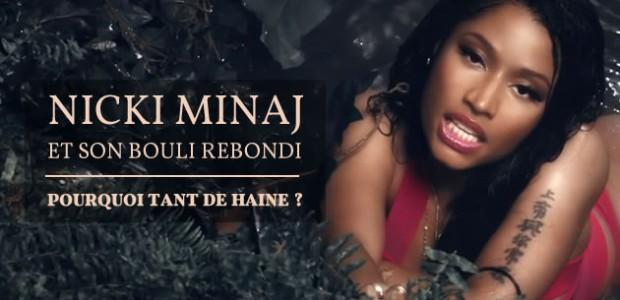 Nicki Minaj et son bouli rebondi: pourquoi tant de haine ?