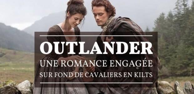 Outlander, une romance engagée sur fond de cavaliers en kilts