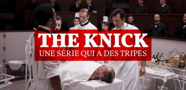 The Knick, une série qui a des tripes