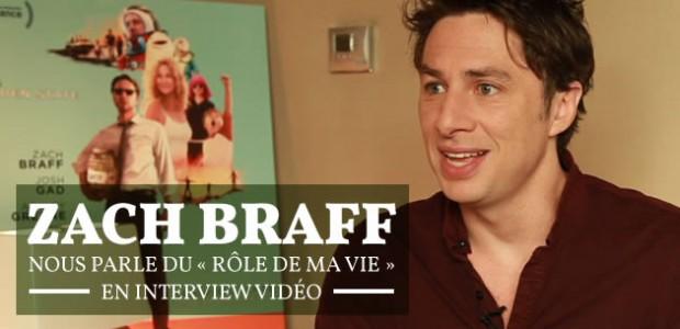 Zach Braff nous parle du « Rôle de ma vie » en interview vidéo