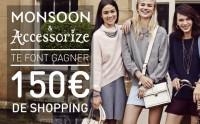 Monsoon et Accessorize vous offrent 150€  de shopping !