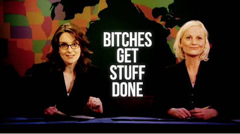 tina-fey-amy-poehler-bitches-stuff-done