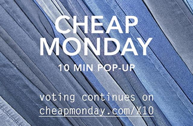 Cheap Monday lance l'opération 10 min pop-up