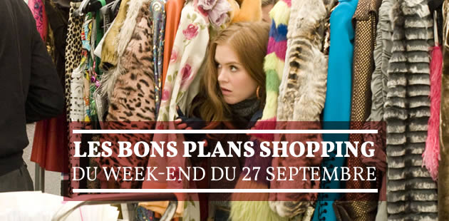 Les bons plans shopping du week-end du 27 septembre