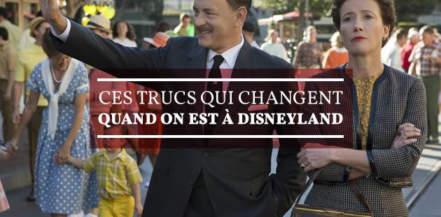 Ces trucs qui changent quand on est à Disneyland
