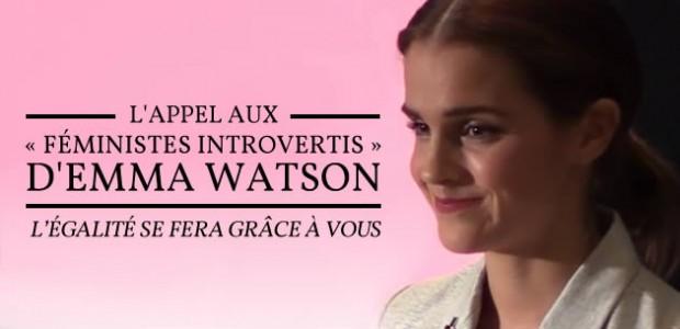 L'appel d'Emma Watson aux «féministes introvertis » : l'égalité se fera grâce à vous