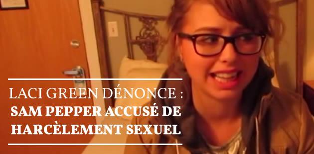 Laci Green dénonce : Sam Pepper accusé de harcèlement sexuel