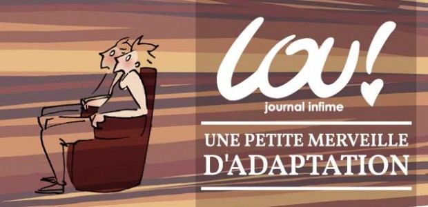 « Lou ! Journal infime », une petite merveille d'adaptation