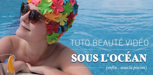 big-maquillage-plage-piscine-tuto-video