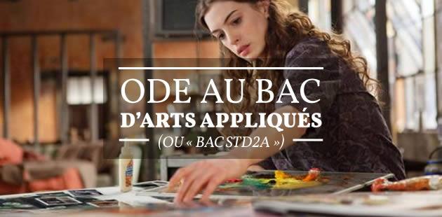 Ode au bac d'arts appliqués (ou «bac STD2A »)