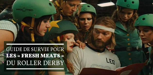 Guide de survie pour les «fresh meats » du roller derby