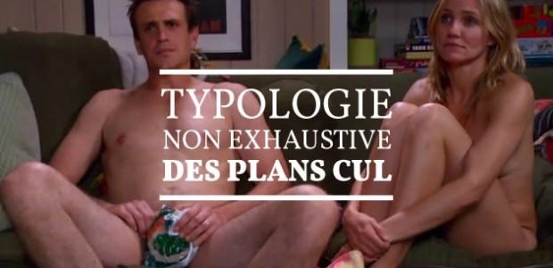 Typologie (non exhaustive) des plans cul