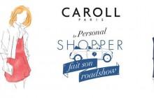 Caroll te fait rencontrer ses «personal shoppers » jusqu'au 30 septembre