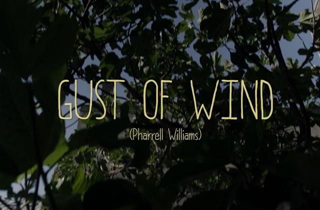 Gust of Wind de Pharrell Williams repris par Waxx et Morgane Imbeaud