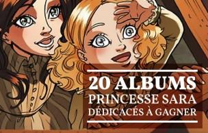 Lien permanent vers Princesse Sara — 20 albums dédicacés à gagner