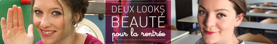 Voir la vidéo Deux looks beauté pour la rentrée — Tuto beauté/coiffure en vidéo