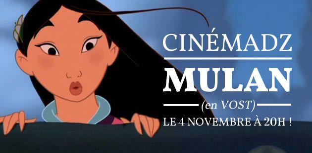 CinémadZ — Mulan le 4 novembre à 20h (en VF)