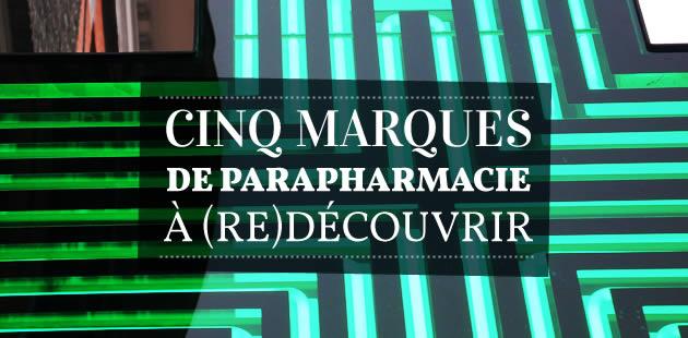 Cinq marques de parapharmacie à (re)découvrir