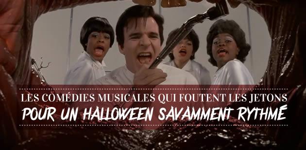 Les comédies musicales qui foutent les jetons, pour un Halloween savamment rythmé